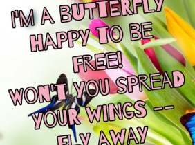 Free as a butterfly poem