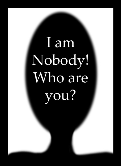 i am nobody who are you essays Read expert analysis on i'm nobody who are you including irony, metaphor, meter, rhyme, and themes at owl eyes.